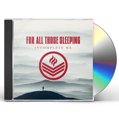 For All Those Sleeping INCOMPLETE ME CD