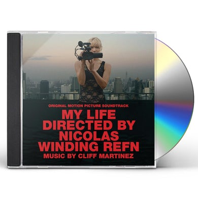 Cliff Martinez MY LIFE DIRECTED BY NICOLAS WINDING REFN / Original Soundtrack CD