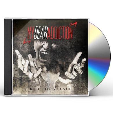 My Dear Addiction KILL THE SILENCE CD