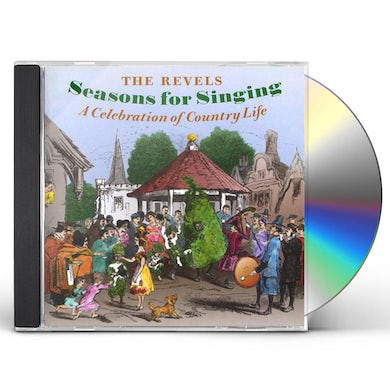 Revels SEASONS FOR SINGING: CELEBRATION OF COUNTRY LIFE CD