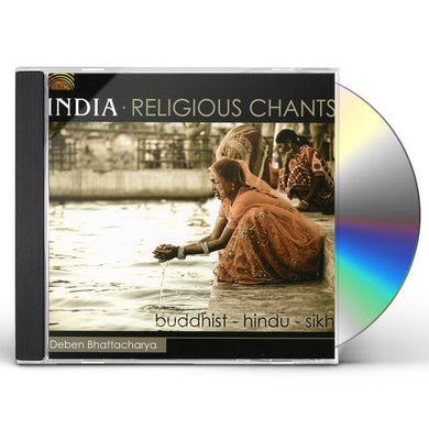 Deben Bhattacharya INDIA: RELIGIOUS CHANTS CD