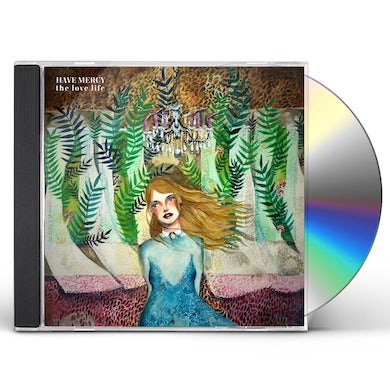 Have Mercy THE LOVE LIFE CD