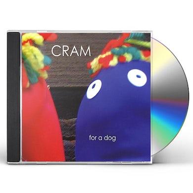 Cram FOR A DOG CD