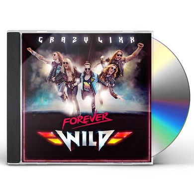 Crazy Lixx FOREVER WILD CD