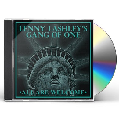 Lenny Lashley's Gang of One ALL ARE WELCOME CD