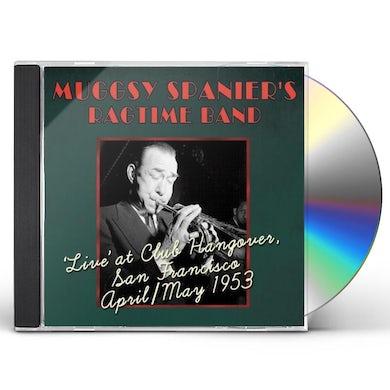 Muggsy Spanier LIVE AT CLUB HANGOVER APRIL / MAY 1953 CD