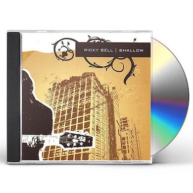 Ricky Bell SHALLOW CD