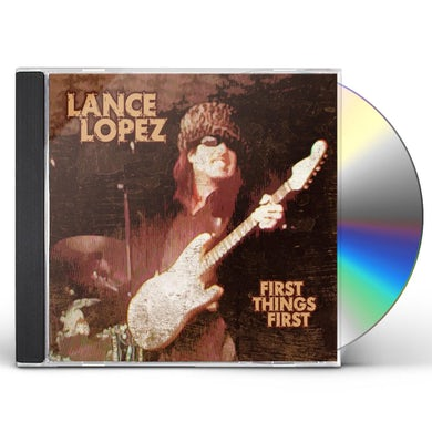 Lance Lopez FIRST THINGS FIRST CD