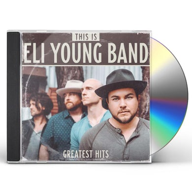 THIS IS ELI YOUNG BAND: GREATEST HITS CD