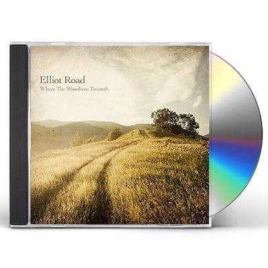 Elliot Road WHERE THE WOODBINE TWINETH CD