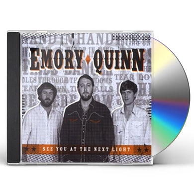 Emory Quinn SEE YOU AT THE NEXT LIGHT CD