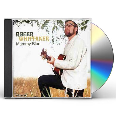 Roger Whittaker MAMMY BLUE CD