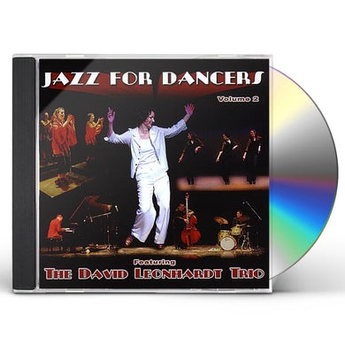 David Leonhardt JAZZ FOR DANCERS, VOL. 2 CD