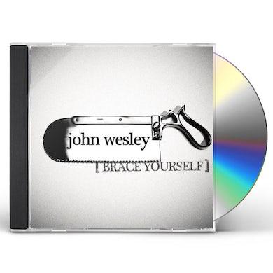 John Wesley BRACE YOURSELF CD
