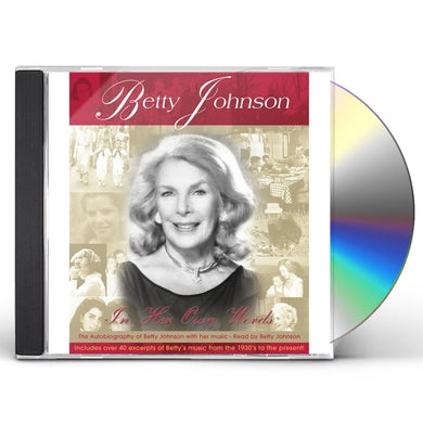 Betty Johnson IN HER OWN WORDS CD