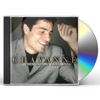CHAYANNE ESTE RITMO SE BAILA ASI CD