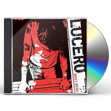Lucero NOBODY'S DARLINGS CD