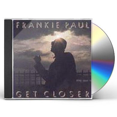 Frankie Paul GET CLOSER CD