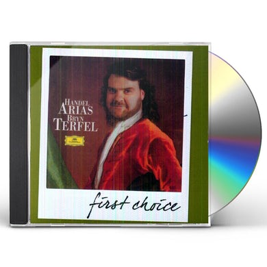 Bryn Terfel FIRST CHOICE: HANDEL & ARIAS CD