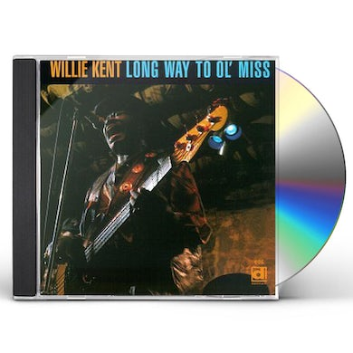 Willie Kent LONG WAY TO OL' MISS CD