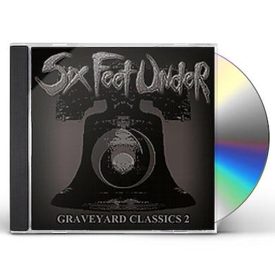 Six Feet Under GRAVEYARD CLASSICS 2 CD
