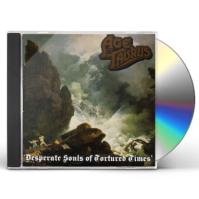 Age Of Taurus DESPARATE SOULS OF TORTURED TIMES CD