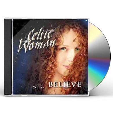 Celtic Woman Believe CD