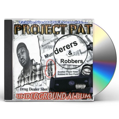 Project Pat MURDERERS & ROBBERS CD