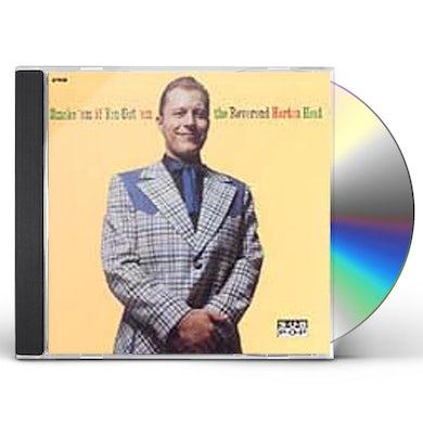 The Reverend Horton Heat SMOKE EM IF YOU GOT EM CD