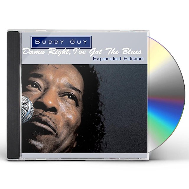 Buddy Guy DAMN RIGHT I'VE GOT THE BLUES: EXPANDED CD
