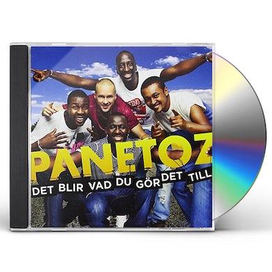 Panetoz DET BLIR VAD DU GOR DET TILL CD