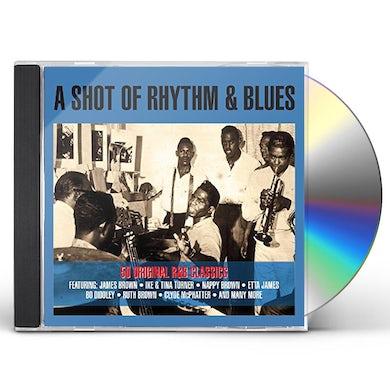 SHOT OF RHYTHM & BLUES / VARIOUS CD