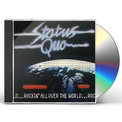 Status Quo ROCKIN ALL OVER THE WORLD CD