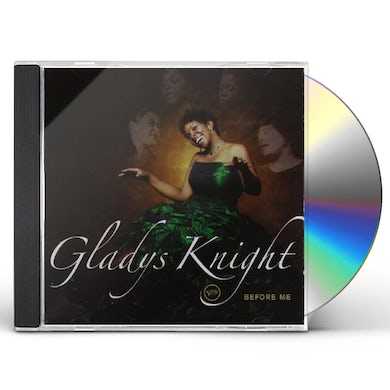 Gladys Knight BEFORE ME CD