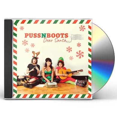 Puss N Boots Dear Santa... CD