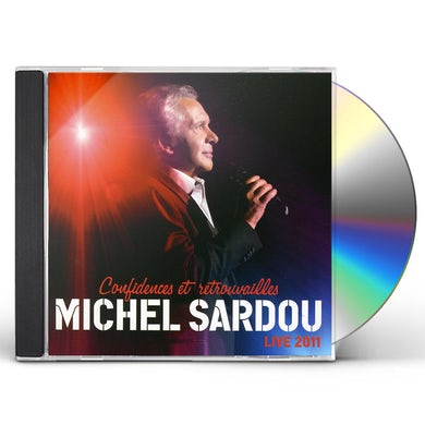 Michel sardou CONFIDENCES ET RETROUVAILLES LIVE 2011 CD