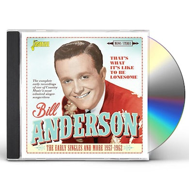 Bill Anderson THAT'S WHAT IT'S LIKE TO BE LONESOME: EARLY CD