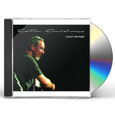 Keith Christmas LIVE AT THE PUMP CD