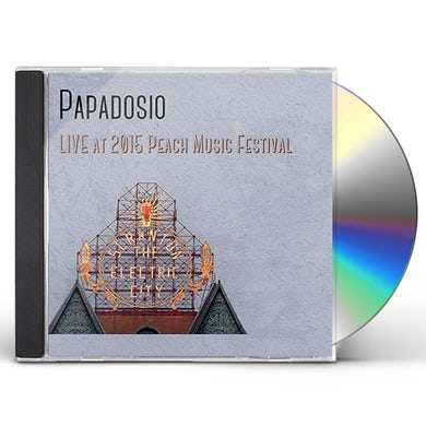 Papadosio LIVE AT THE 2015 PEACH MUSIC FESTIVAL CD