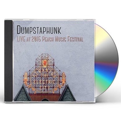 Dumpstaphunk LIVE AT THE 2015 PEACH MUSIC FESTIVAL CD