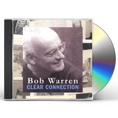 Bob Warren CLEAR CONNECTION CD