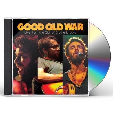 Good Old War LIVE FROM THE CITY OF BROTHERLY LOVE CD