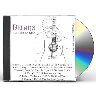 Delano TELL WHAT YOU KNOW CD