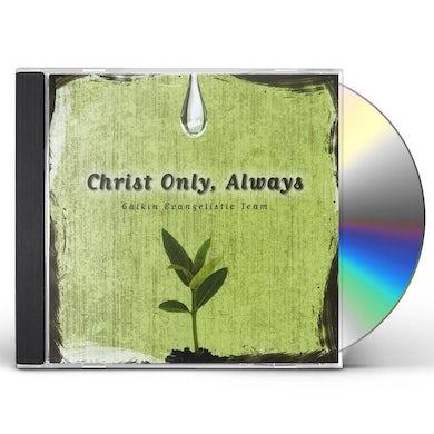 Galkin Evangelistic Team CHRIST ONLY ALWAYS CD