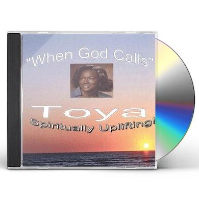 Toya WHEN GOD CALLS CD