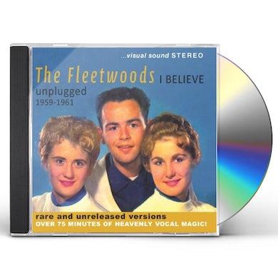 Fleetwoods I BELIEVE - UNPLUGGED 1959-1961 CD