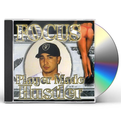 Focus PLAYER MADE HUSTLER CD