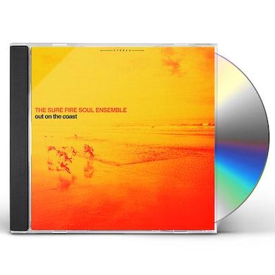 SURE FIRE SOUL ENSEMBLE OUT ON THE COAST CD