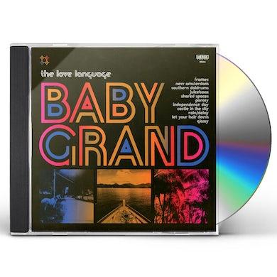 The Love Language BABY GRAND CD