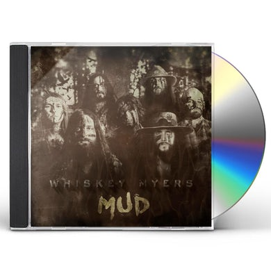 Whiskey Myers MUD CD